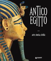 ANTICO EGITTO - ARTE STORIA CIVILTA'