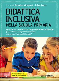 DIDATTICA INCLUSIVA NELLA SCUOLA PRIMARIA - EDUCAZIONE SOCIO EMOTIVA E APPRENDIMENTO...