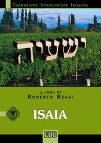 Isaia. Versione interlineare in italiano
