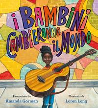 BAMBINI CAMBIERANNO IL MONDO (I) di GORMAN AMANDA