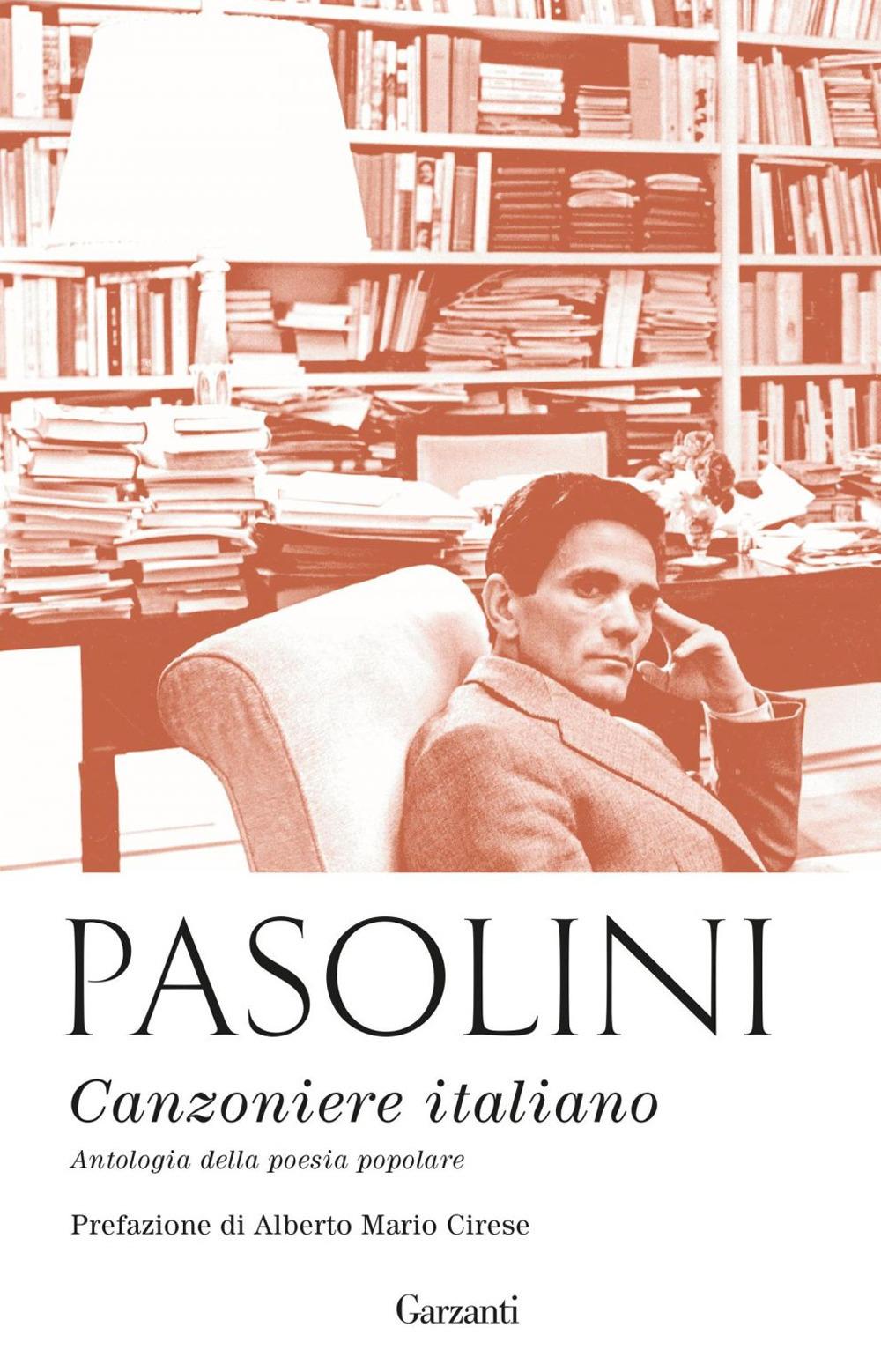 Canzoniere italiano. Antologia della poesia popolare. Nuova ediz.