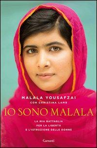 Copertina del Libro: Io sono Malala. La mia battaglia per la libertà e l'istruzione delle donne