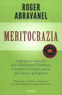 Copertina del Libro: Meritocrazia. 4 proposte concrete per valorizzare il talento e rendere il nostro paese più ricco e più giusto