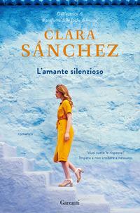 AMANTE SILENZIOSO di SANCHEZ CLARA