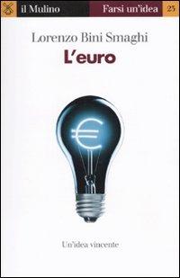 EURO di BINI SMAGHI LORENZO