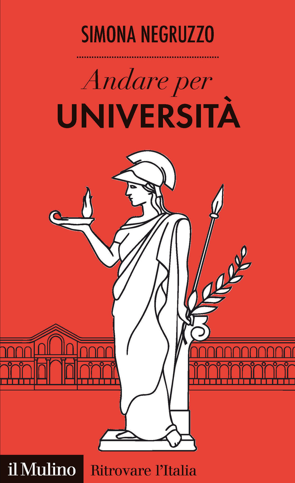 ANDARE PER UNIVERSITÀ - Negruzzo Simona - 9788815286406