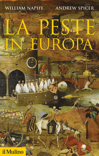 PESTE IN EUROPA di NAPHY W. - SPICER A.