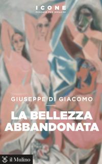 BELLEZZA ABBANDONATA di DI GIACOMO GIUSEPPE