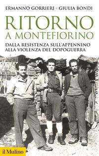 RITORNO A MONTEFIORINO - DALLA RESISTENZA SULL'APPENNINO ALLA VIOLENZA DEL DOPOGUERRA...