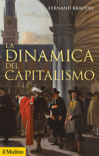 DINAMICA DEL CAPITALISMO di BRAUDEL FERNAND