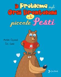PROBLEMA DEGLI ORSI BRONTOLONI E LE PICCOLE PESTI di OUYESSAD M. - GASTE' E.