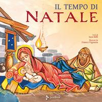TEMPO DI NATALE di BIFFI I. - VIGNAZIA F.