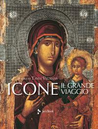 ICONE - IL GRANDE VIAGGIO di VELMANS TANIA