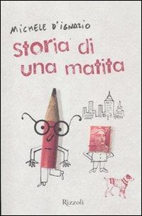 STORIA DI UNA MATITA - 9788817055659