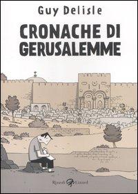 CRONACHE DI GERUSALEMME di DELISLE GUY
