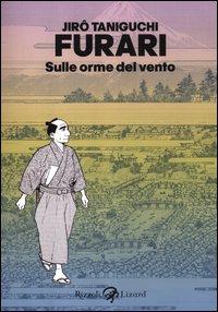 FURARI - SULLE ORME DEL VENTO di TANIGUCHI JIRO