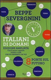 ITALIANI DI DOMANI - EDIZIONE AMPLIATA di SEVERGNINI BEPPE