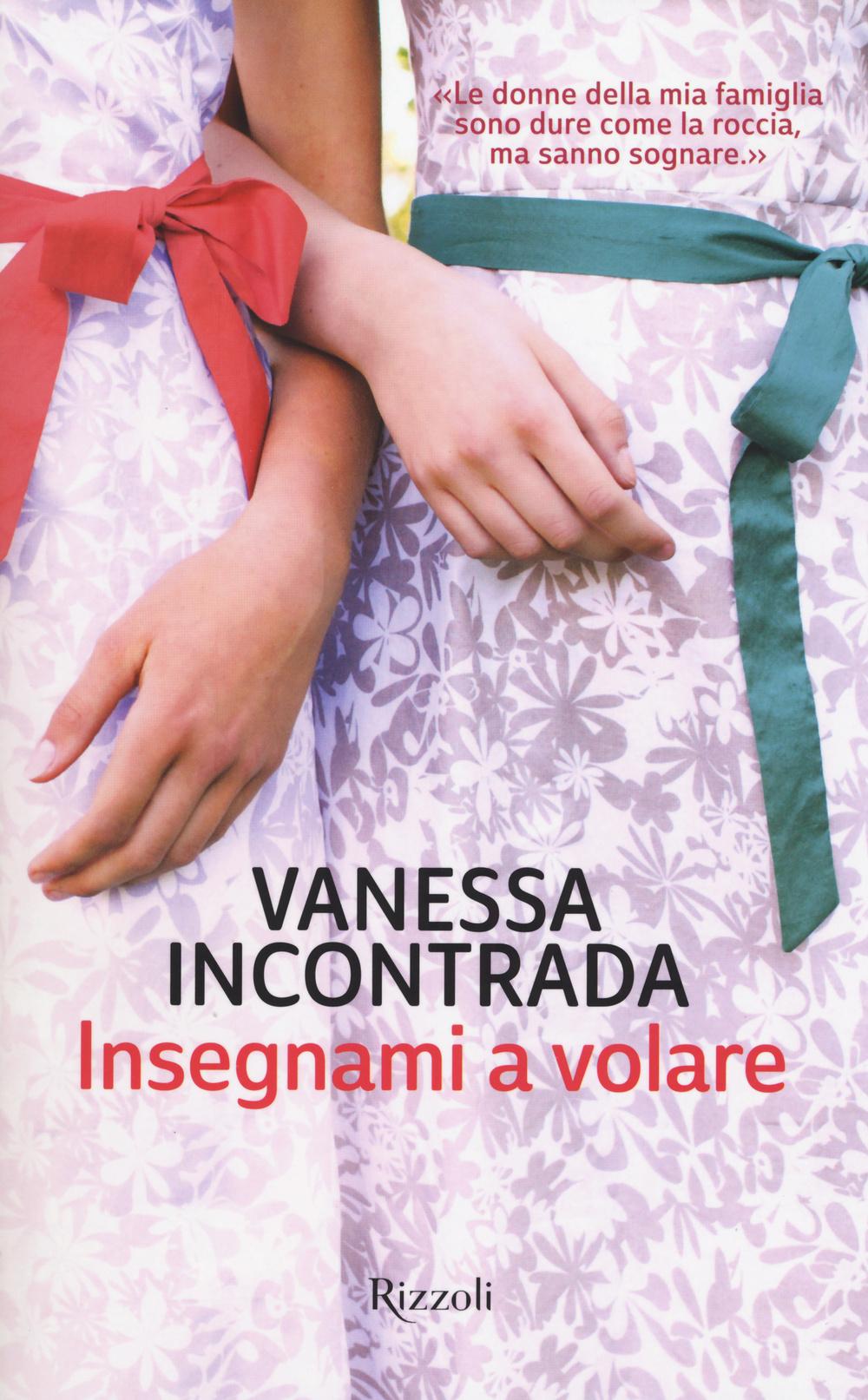 INSEGNAMI A VOLARE - 9788817085205