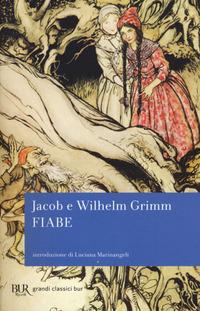 FIABE di GRIMM J. - GRIMM W.