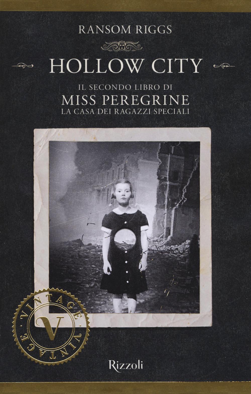 HOLLOW CITY. IL SECONDO LIBRO DI MISS PEREGRINE. LA CASA DEI RAGAZZI SPECIALI - 9788817095471