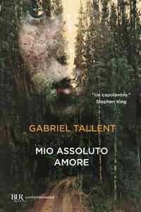 MIO ASSOLUTO AMORE di TALLENT GABRIEL