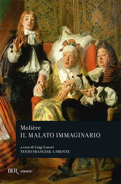 MALATO IMMAGINARIO. TESTO FRANCESE A FRONTE (IL) - 9788817120890