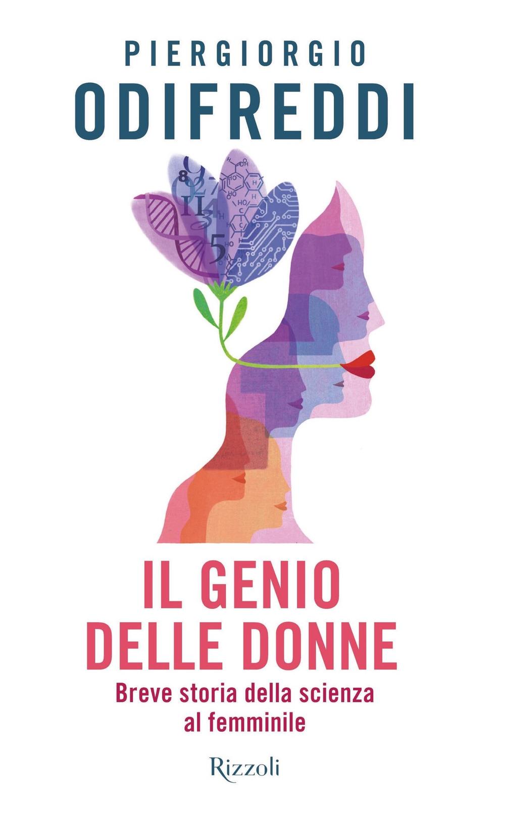 Il genio delle donne. Breve storia della scienza al femminile