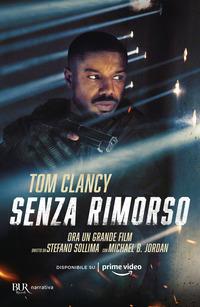 SENZA RIMORSO di CLANCY TOM