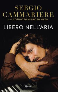 LIBERO NELL'ARIA di CAMMARIERE SERGIO - DAMATO COS