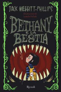 BETHANY E LA BESTIA di MEGGITT PHILIPS J. - FOLLATH I