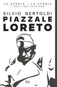 PIAZZALE LORETO di BERTOLDI SILVIO