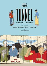 TUNNEL - L'ARCA DELLA DISCORDIA di MODAN RUTU