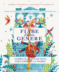 FIABE D'ALTRO GENERE di FRANSMAN K. - PLACKETT J.