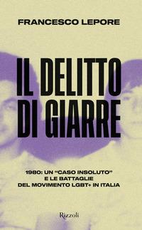 DELITTO DI GIARRE - 1980 UN CASO INSOLUTO E LE BATTAGLIE DEL MOVIMENTO LGBT+ IN ITALIA...