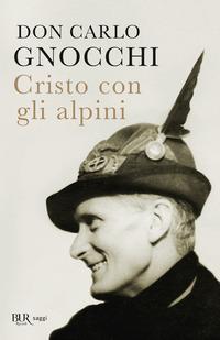 CRISTO CON GLI ALPINI di GNOCCHI CARLO