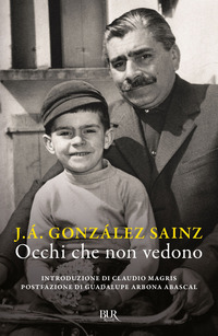 OCCHI CHE NON VEDONO di GONZALEZ SAINZ J. A.