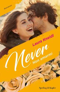 Copertina di: Non amarmi. Never