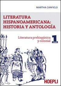LITERATURA HISPANICOAMERICANA: HISTORIA Y ANTOLOGIA - 9788820336813