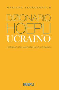 DIZIONARIO UCRAINO ITALIANO UCRAINO di PROKOPOVYCH MARIANA
