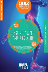 HOEPLITEST SCIENZE MOTORIE - QUIZ RISOLTI E COMMENTATI