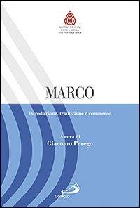 Marco. Introduzione, traduzione e commento