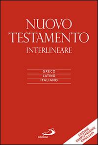 Nuovo Testamento. Versione interlineare in italiano. Ediz. multilingue
