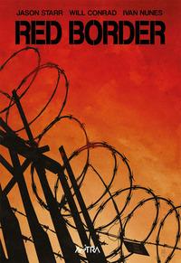 RED BORDER di STARR J. - CONRAD W. - NUNES I