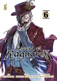 RECORD OF RAGNAROK 6 di AZYCHIKA - SHINYA U. - TAKUMI