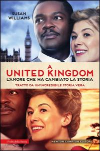 Copertina di: A United Kingdom. L'amore che ha cambiato la storia