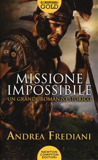 MISSIONE IMPOSSIBILE di FREDIANI ANDREA