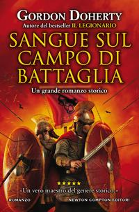 SANGUE SUL CAMPO DI BATTAGLIA di DOHERTY GORDON