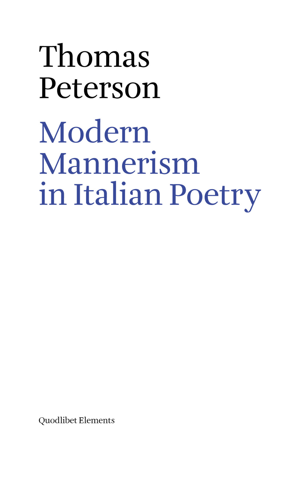 MODERN MANNERISM IN ITALIAN POETRY - 9788822900715