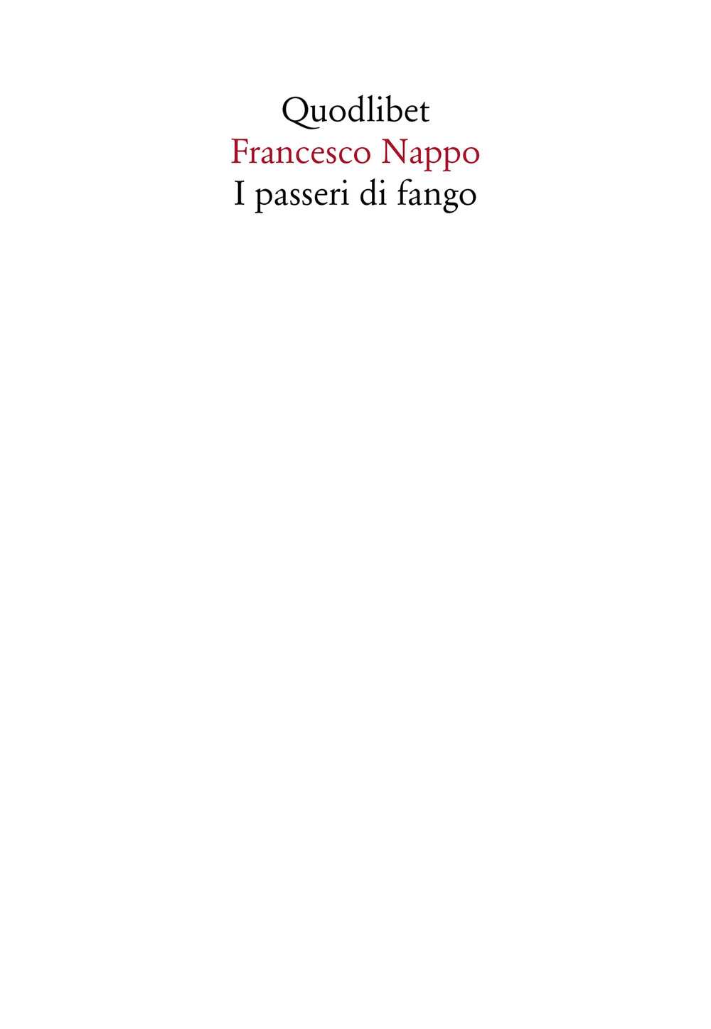PASSERI DI FANGO (I) - 9788822901224