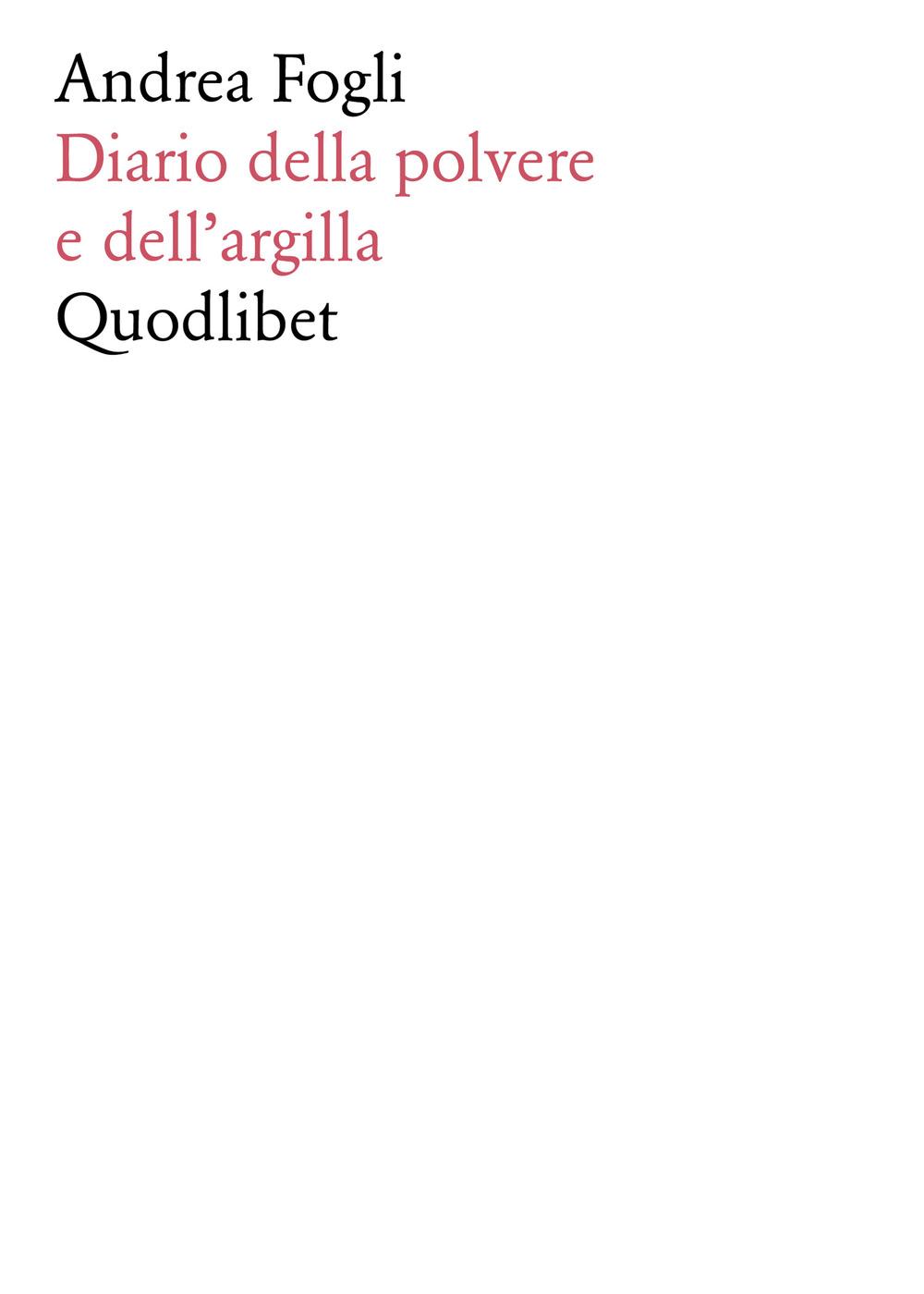 DIARIO DELLA POLVERE E DELL'ARGILLA - 9788822902344